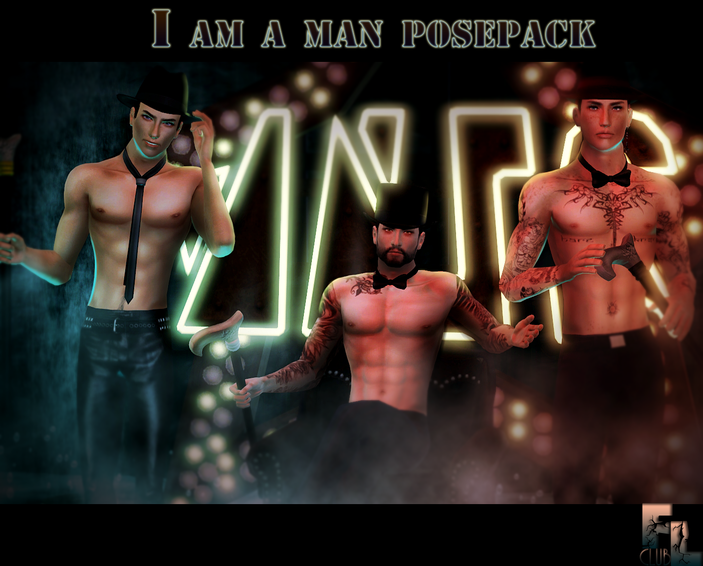 I am a man Posepack by F&L cLub