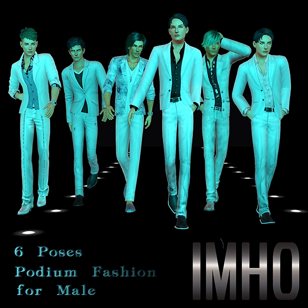 6 Poses Podium Fashion for Male by IMHO
