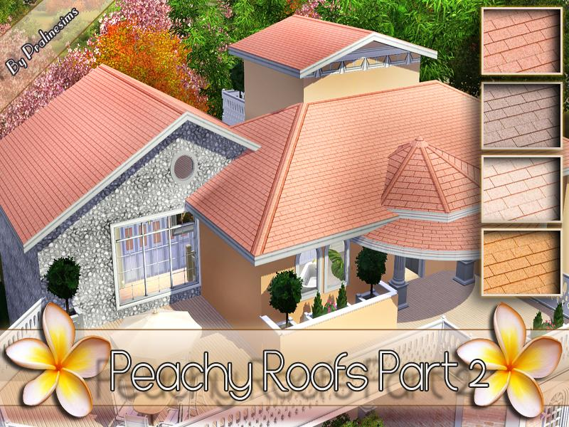 Peachy Roofs Part 2 by Pralinesims