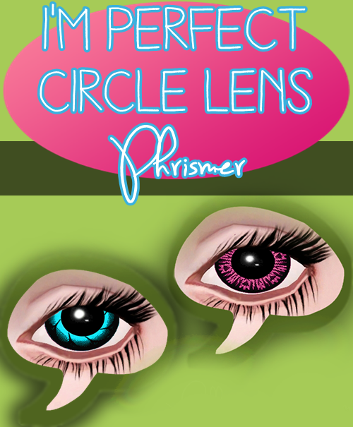 I'm Perfect Circle Lens by phrismer