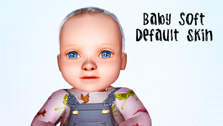 A default skin replacement for babies by Brnt Waffles