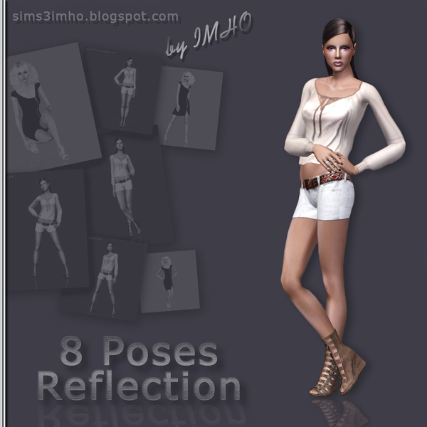 8 Poses Reflection by IMHO