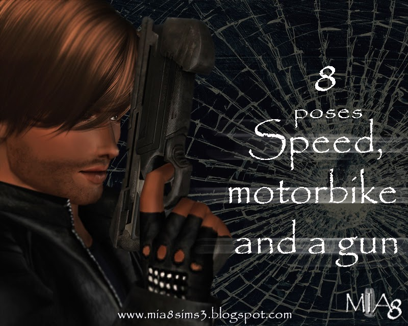 8 Poses Speed, motorbike and a gun by Mia8