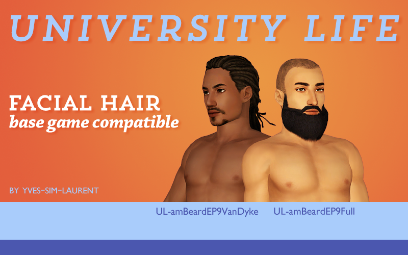 Base Game Compatible University Life Facial Hair by YvesSimLaurent