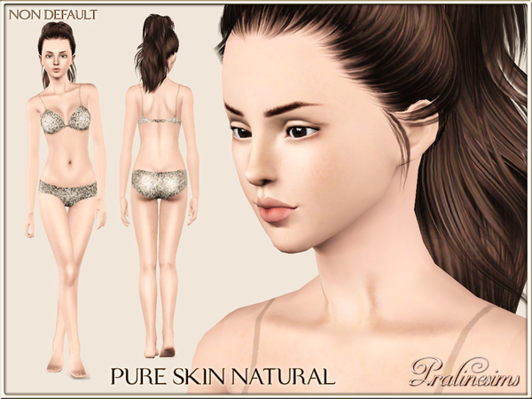 Pure Skin Natural NON DEFAULT by Pralinesims