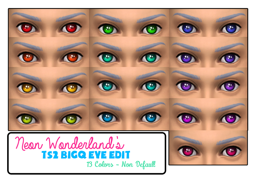 Default and Non Default TS2 to TS4 Eyes by NeonWonderlandx