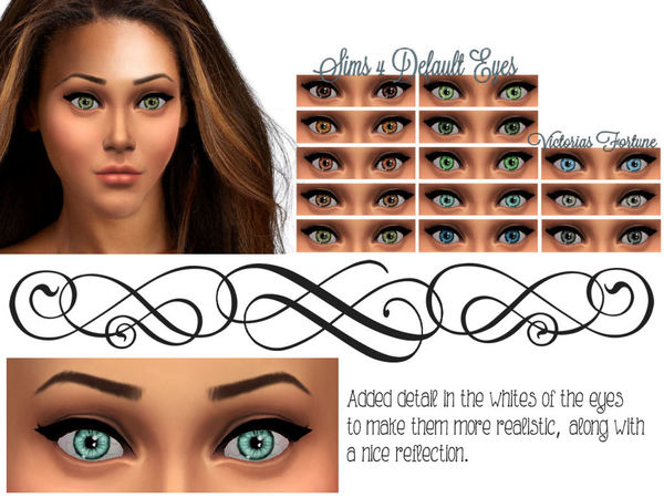 Victorias Fortune Sims 4 Default Eyes by fortunecookie1