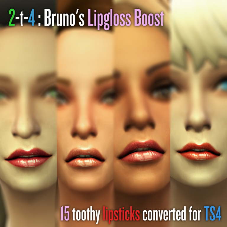 TS2 to TS4 Brunos Toothy Lipgloss Boost by Literallyfrist
