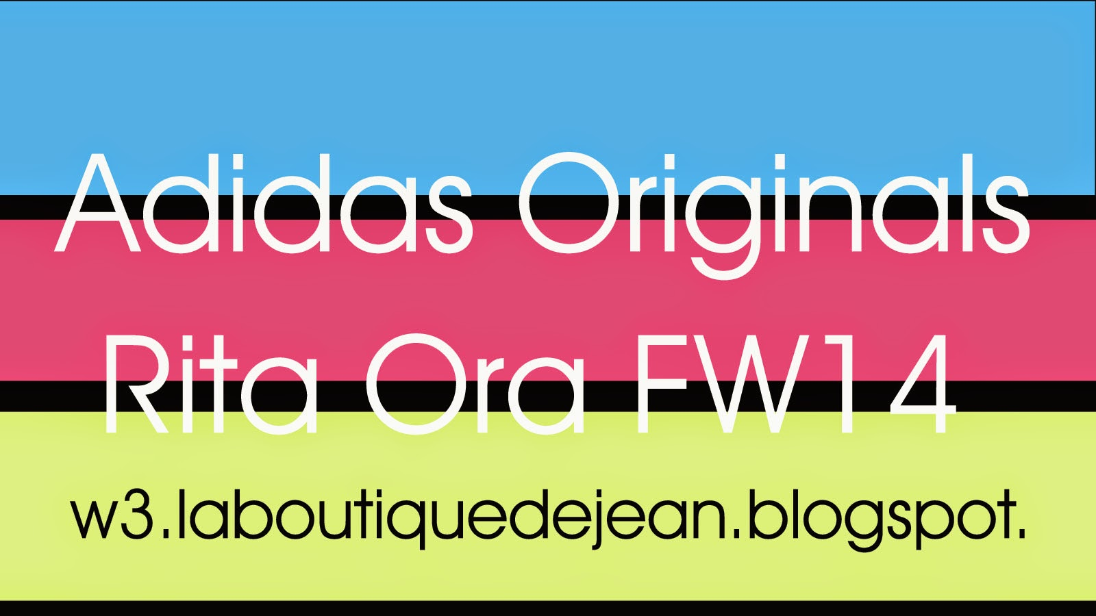 Rita Ora Capsule Collection for Adidas Originals FW14 by Jean
