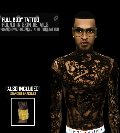 Full Body Tattoo and Bracelet by HustlerxSims
