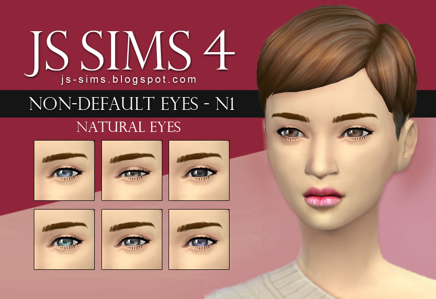 Non Default Eyes N1 by JS Sims 4