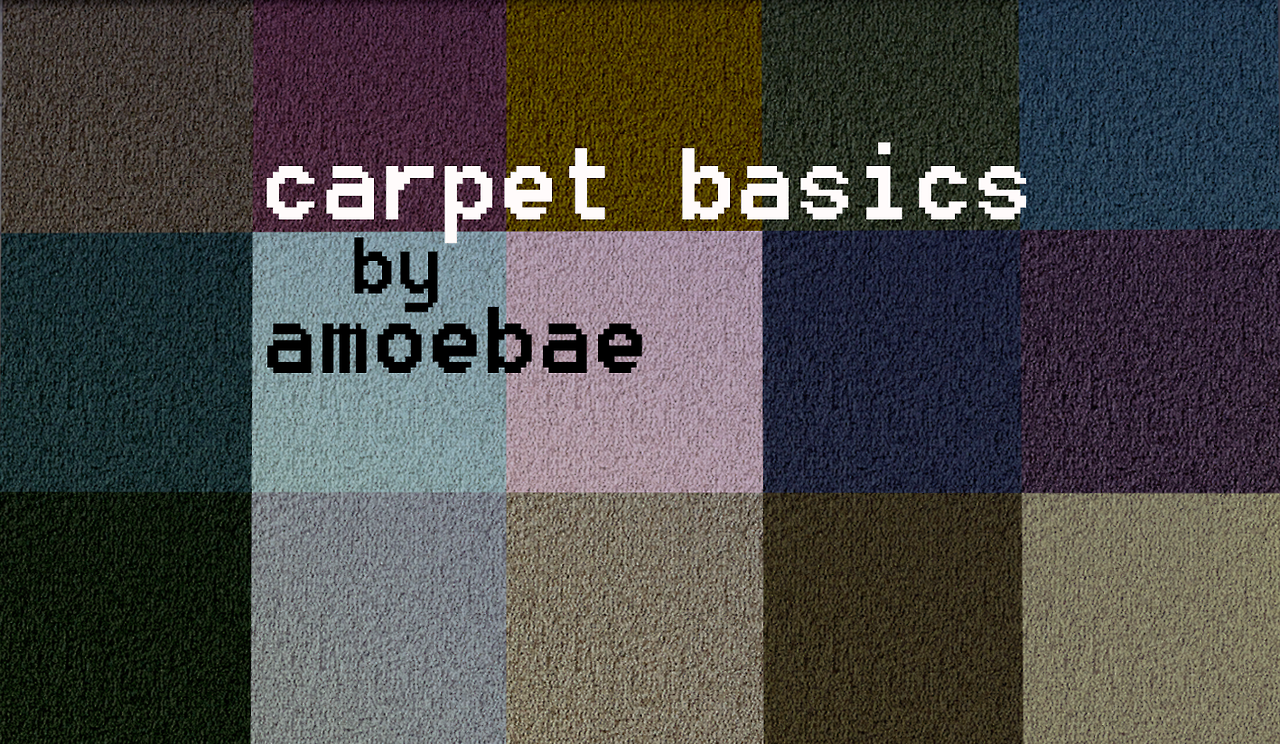 Carpet Basics by Amoebae