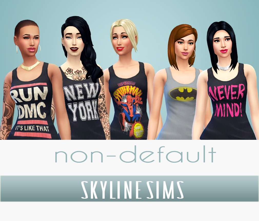 Non Default Tank Tops by Skylinesims