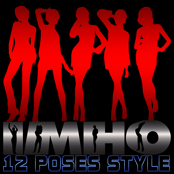 12 Poses Style by IMHO
