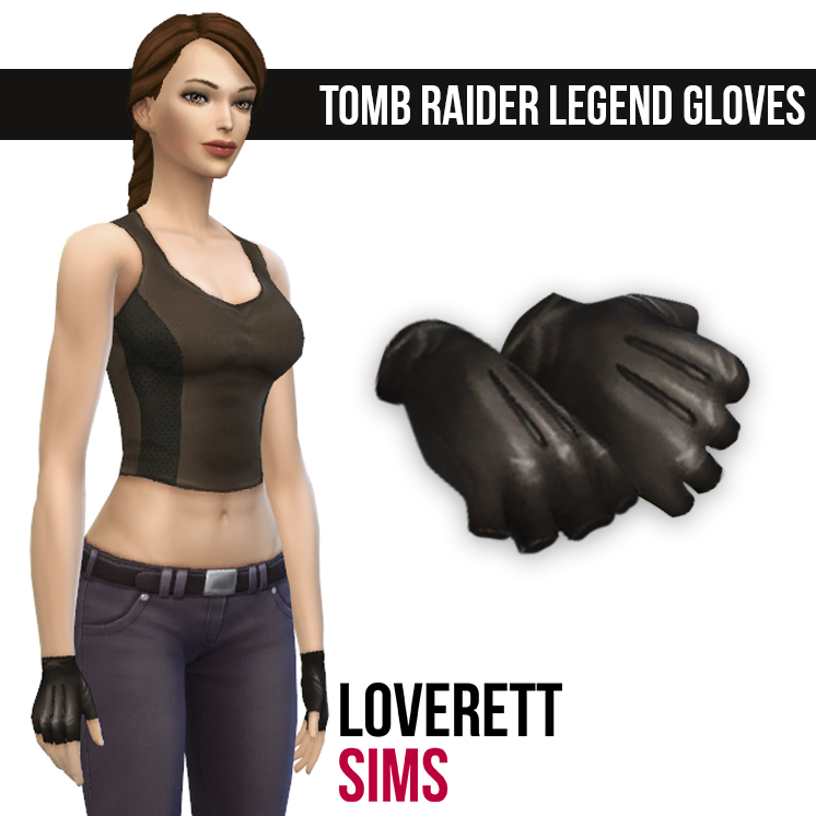 TR Legend Gloves by LoverettSims