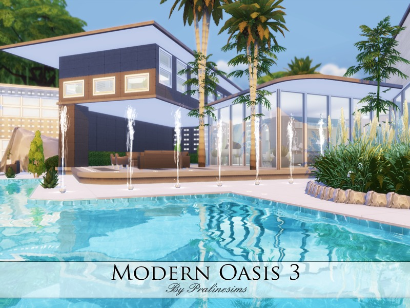 Modern Oasis 3  BY Pralinesims
