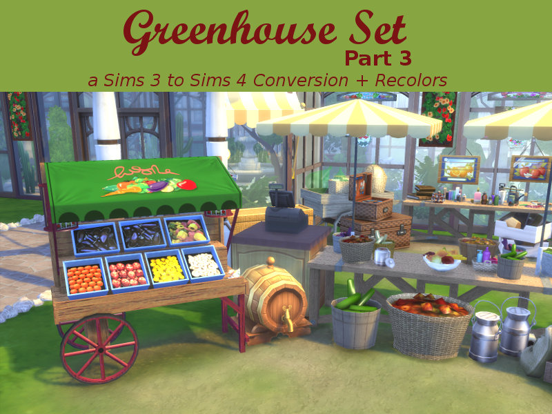 Greenhouse Set - Part 3 by Leander Belgraves