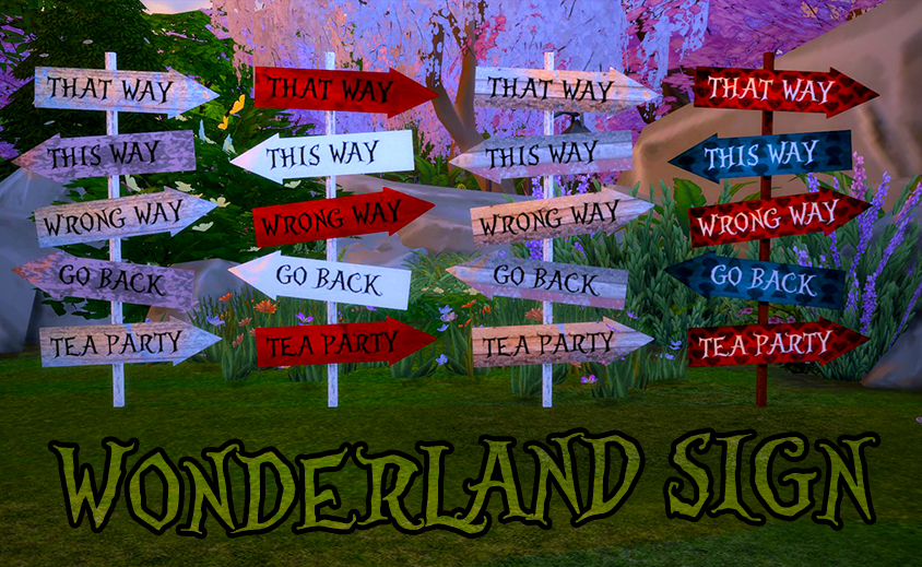 Wonderland Signs by FirstLadyOfCasterlyRock