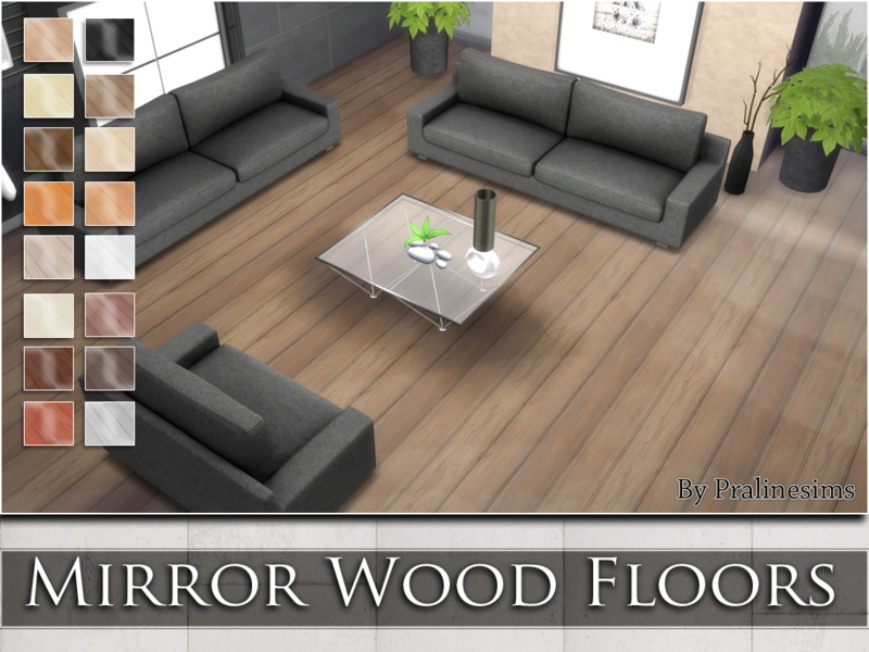 Mirror Wood Floors BY Pralinesims