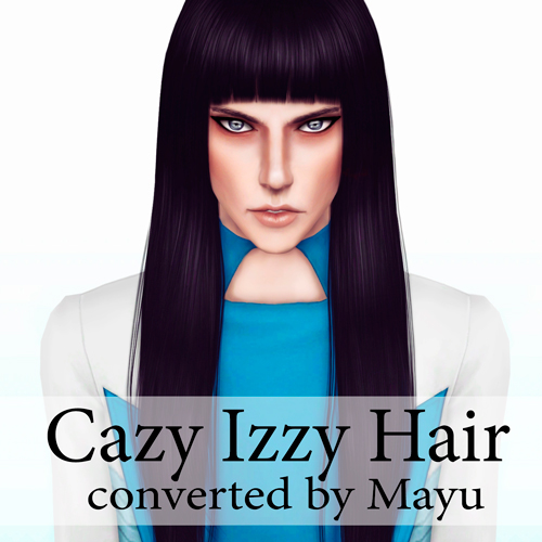 Cazzy Izzy Hair converted by Mayu