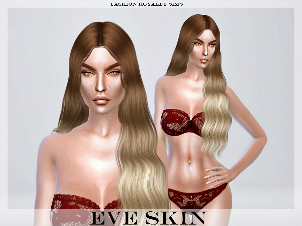 Eve skin by fashionroyaltysims