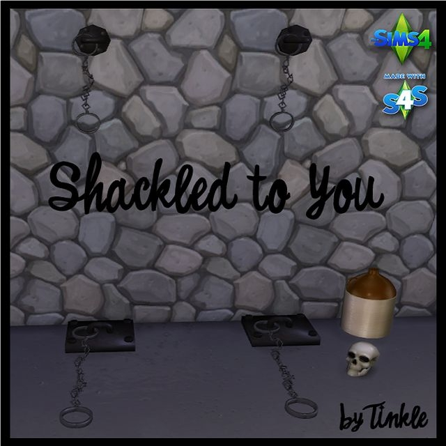 Shackled to You by Tinkle