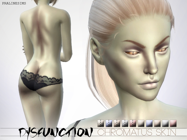 DYSFUNCTION Chromatus Skin by Pralinesims