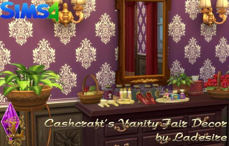 Cashcraft's Vanity Fair Decor by Ladesire