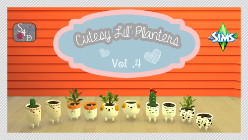 Daer0n  Sims 4 Designs  Objects, Plants : Plant Series Vol.4: Cutesy Lil Planters