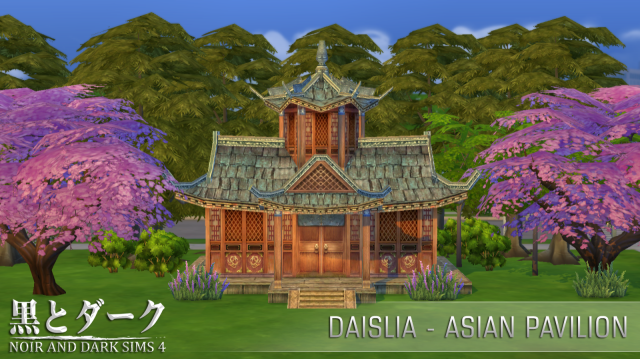 Daislia - Asian Pavilion by Noiranddarksims