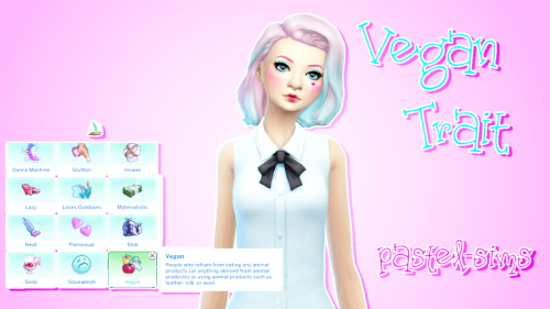 VEGAN TRAIT By  PASTEL SIMS
