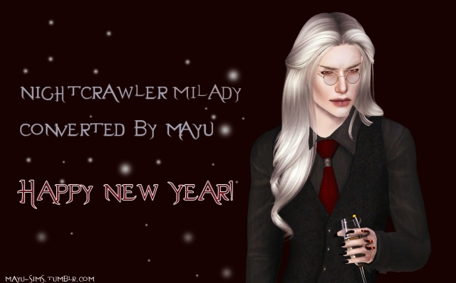 Nightcrawler Milady converted by Mayu