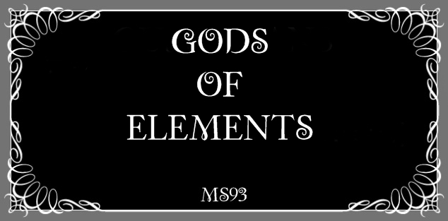 Gods Of Elements от MS93