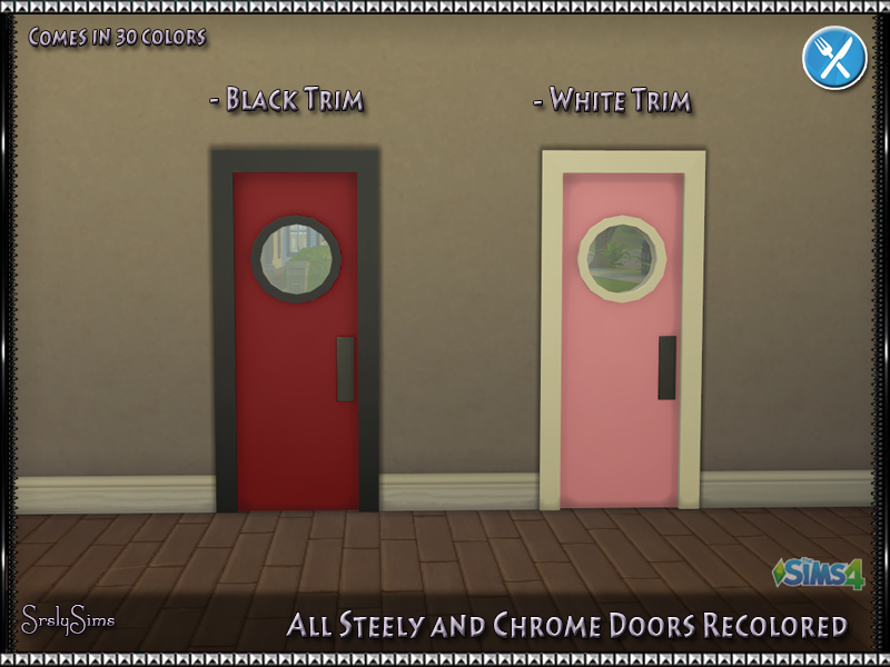 All Steely & Chrome Doors by SrslySims