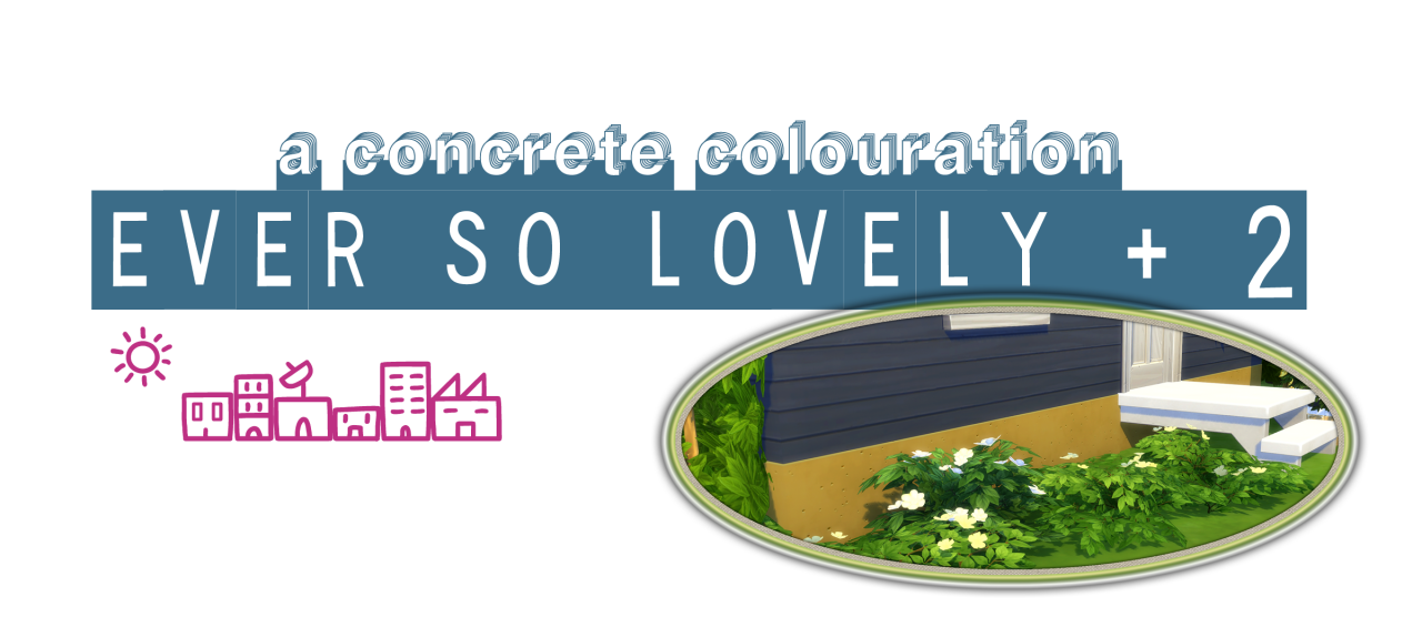 A Concrete Colouration: Ever So Lovely + 2 by PictureAmoebae
