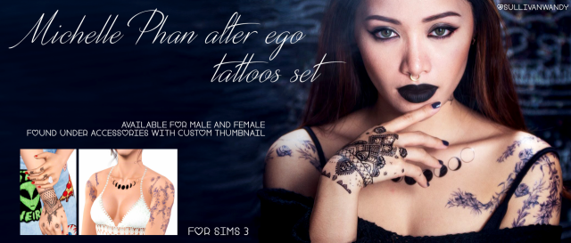 Michelle Phan - Alter ego tattoos set by sullivanwandy