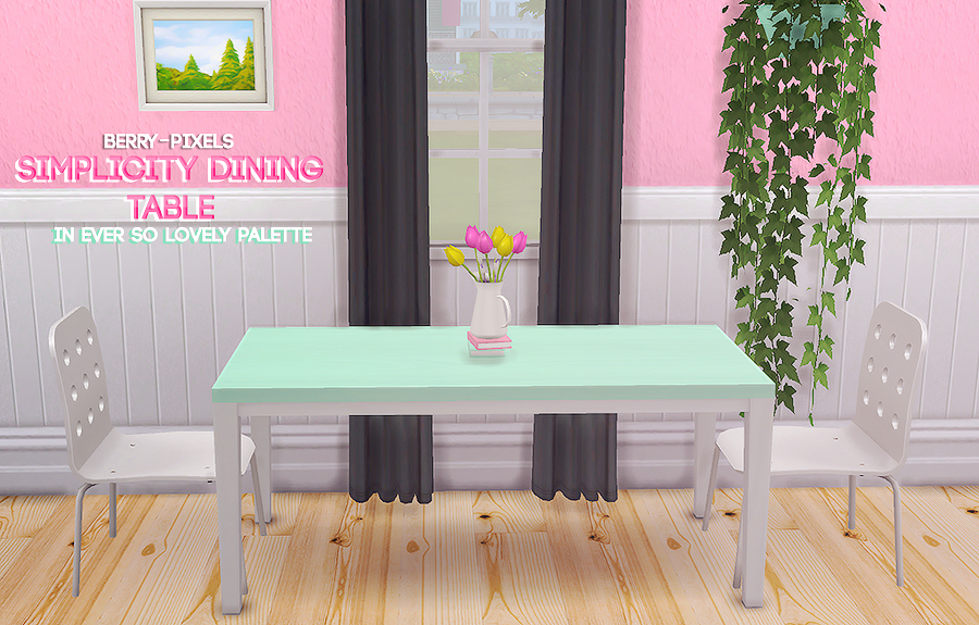 Simplicity Dining Table Recolors by BerryPixels
