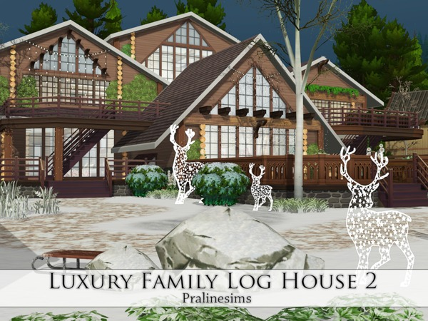 Luxury Family Log House 2 by Pralinesims