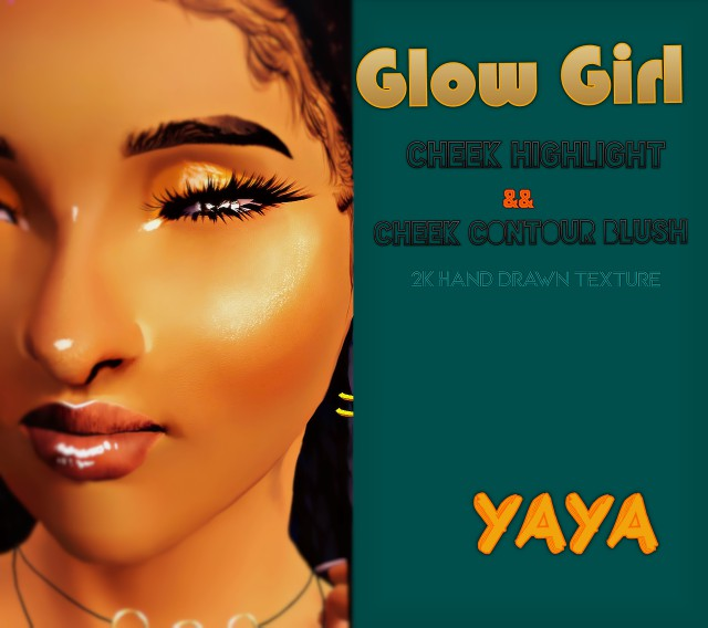 Glow Girl Cheek Highlight && Contour by Yayasimblr