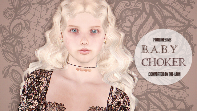 4to3 conversion Pralinesims Baby Choker by vil-lain