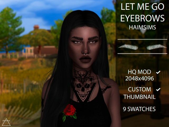 Let Me Go Eyebrows by Haimsims