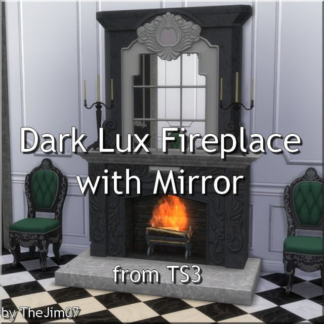 Dark Lux Fireplace with Mirror from TS3 by TheJim07