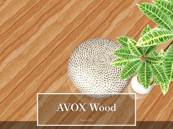 AVOX Wood by Pralinesims