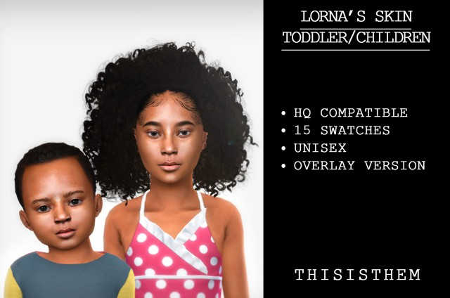 Lornas Skin (Toddler/Child versions) by Thisisthem