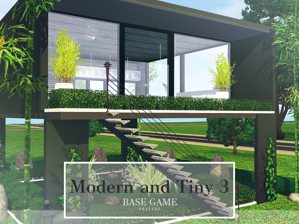 Modern and Tiny 3 by Pralinesims