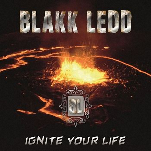 Blakk Ledd - Ignite Your Life / [2019, Hard Rock, Heavy Metal, MP3]